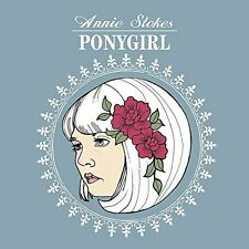 ANNIE STOKES - PONYGIRL [EP] NEW CD
