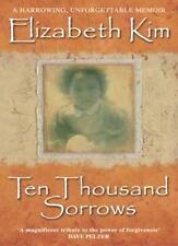 Ten Thousand Sorrows,Elizabeth Kim