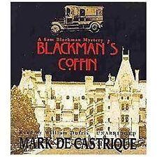 The Sam Blackman Mysteries: Blackman's Coffin by Mark De Castrique (2013, CD, Un