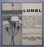 PUBLICITÉ DE PRESSE 1958 LUSTRE 3 LUMIÈRES LUNEL - ADVERTISING