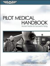 Pilot Medical Handbook: Human Factors for Successful Flying - ASA-MED-HNDBK