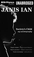 Society's Child: My Autobiography 2012 by Ian, Janis 1469255545 . EXLIBRARY