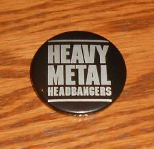 "Heavy Metal Headbangers Button Pin Original Promo 1 3/4"""