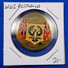 Original Vintage WWI WW1 Australia Repatriation Day State War Council Pin Button
