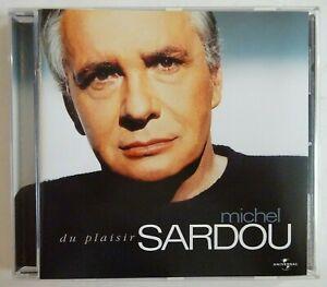 MICHEL SARDOU : DU PLAISIR (14 TITRES) ♦ CD ALBUM ♦
