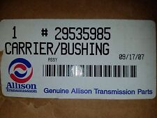 Allison 29535985 Carrier and Bushing Assembly