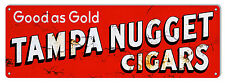 Gold Tampa Nugget Cigars Reproduction Metal Sign 6x18