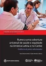 Rumo a Uma Cobertura Universal de Saude E Equidade Na America Latina E No Caribe