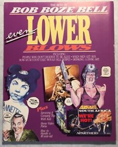Even Lower Blows The Best of Bob Boze Bell Oversized Paperback/ Graphic Novel
