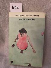 Margaret Mazzantini Non Ti Muovere