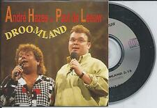 ANDRE HAZES & PAUL DE LEEUW - Droomland CD SINGLE 2TR CARDSLEEVE 1993 HOLLAND