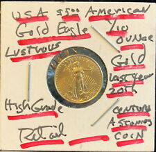 1999 Five Dollar American gold Eagle 1/10 oz gold USA coin--WILL SELL BELOW LIST