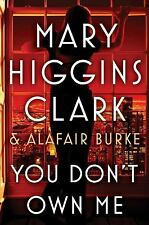 You Don't Own Me by Clark, Mary Higgins, Burke, Alafair