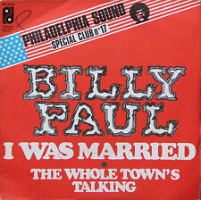 """Vinyle 45T Billy Paul  """"I was married"""""""