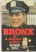 BRONX 41° DISTRETTO POLIZIA - GOULD