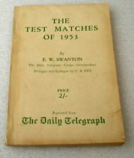 THE TEST MATCHES OF 1953 BY E W SWANTON
