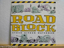 "★★ 12"" MAXI-Stock Aitken Waterman-Roadblock 8:00min & RARE Dub 8:15min // UK"
