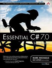 ESSENTIAL C# 7.0 - MICHAELIS, MARK/ LIPPERT, ERIC - NEW PAPERBACK