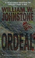 Ordeal by William Johnstone (1998, Paperback)