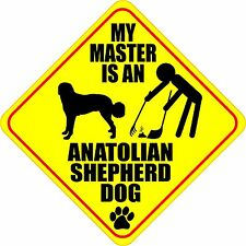 "My Master Is An Anatolian Shepherd Dog 4"" Poop Sticker"
