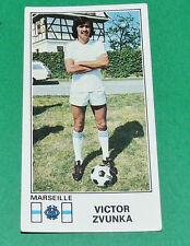 N°133 VICTOR ZVUNKA OLYMPIQUE MARSEILLE OM PANINI FOOTBALL 77 1976-1977