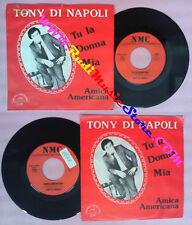 LP 45 7''TONY DI NAPOLI Tu la donna mia Amica americana NMC 1982 no no cd mc dvd