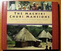 The Machiki Churi Mansions: The African Letters of Ethel Green Searls HCDJ 1st.