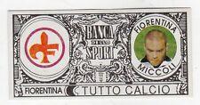 figurina - TUTTO CALCIO EURO MONETE  - FIORENTINA MICCOLI
