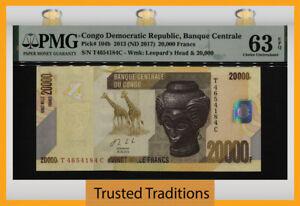 TT PK 104b 2013 CONGO DEMOCRATIC REPUBLIC 20000 FRANCS PMG 63 EPQ CHOICE UNC!