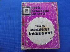 BEAUMONT ACADIAN MASTER PARTS CATALOG 62 - 1967 *original*