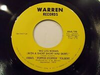 Israel Tolbert Big Leg Woman / I Got Love 45 1970 Warren Vinyl Record