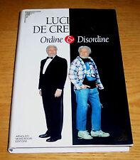 ORDINE & DISORDINE Filosofia popolare De Crescenzo 1°ediz. MONDADORI 1996