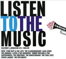 NEW Listen To The Music: Caltone's Jamaican 45's 1966-69 (Audio CD)