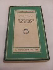 FALLADA - ASPETTAVAMO UN BIMBO - ED.A.MONDADORI - 1937