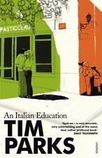 An Italian Education,Tim Parks- 9780099286967