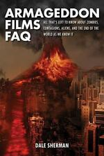 Armageddon Films FAQ: All That's Left to Know About Zombies, Contagions, Alients