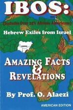 Ibos: Hebrew Exiles From Israel: Reprinting: Amazing Facts & Revelations [Paperb