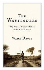 CBC Massey Lecture: The Wayfinders : Why Ancient Wisdom Matters in the Modern...