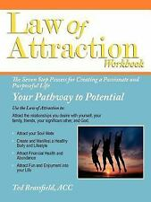 Law of Attraction : The Seven Step Process for Creating a Passionate Life