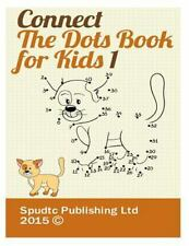 Connect the Dots Book for Kids 1 by Spudtc Publishing Ltd (2015, Paperback)