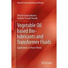 Pflanzenöl basierten Bio-Schmiermittel und Trafo Flui-Hardcover NEU gnanaseka
