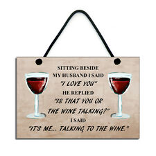 It's Me Talking To The Wine Fun Handmade Wine Home Sign/Plaque Gift 656