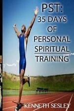 Pst: 35 Days of Personal Spiritual Training by Sesley, Dr Kenneth -Paperback