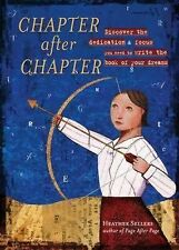 Chapter after Chapter by Heather Sellers Paperback Write The Book of Your Dreams