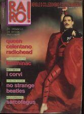 RARO! 85/1993 QUEEN CELENTANO RADIOHEAD NO STRANGE I CORVI SARCOFAGUS BEATLES