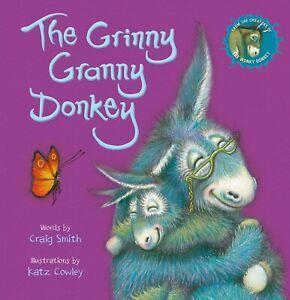 The Grinny Granny Donkey   Craig Smith NEW Paperback