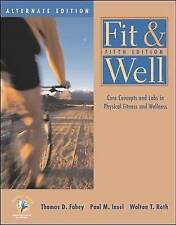 Fit & Well: Core Concepts and Labs in Physical Fitness and Wellness-ExLibrary