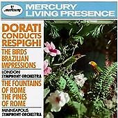 Ottorino Respighi -Dorati Conducts Respighi (1990)