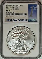 2015 W $1 Burnished Silver Eagle NGC MS70 First Day of Issue 1st Label