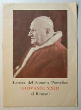 1962 Vaticano  LETTERA DEL SOMMO PONTEFICE GIOVANNI XXIII AI ROMANI